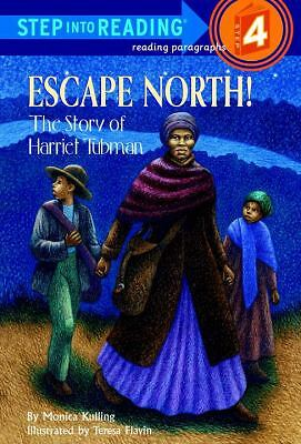 Escape North! The Story of Harriet Tubman (Step-Into-Reading, Step 4) by Kullin