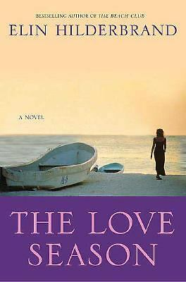 The Love Season by Hilderbrand, Elin