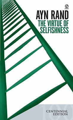 The Virtue of Selfishness, Centennial Edition by Ayn  Rand