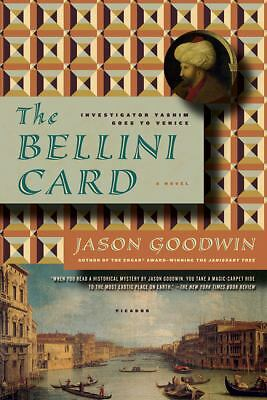 The Bellini Card (Investigator Yashim), Goodwin, Jason, Good Book