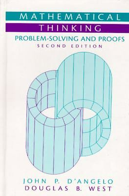 Mathematical Thinking: Problem-Solving and Proofs (2nd Edition), West, Douglas B