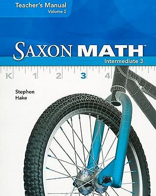 Saxon Math Intermediate 3, Vol. 2, Teacher's manual by Stephen Hake