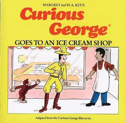 Curious George Goes to an Ice Cream Shop by