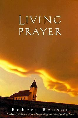 Living Prayer, Benson, Robert, Acceptable Book
