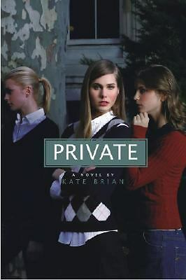 Private (Private, Book 1) by Brian, Kate