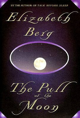 The Pull of the Moon by Berg, Elizabeth