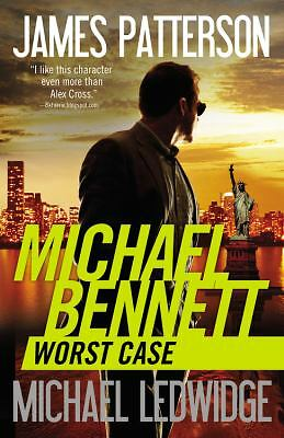 Worst Case (Michael Bennett) by Patterson, James