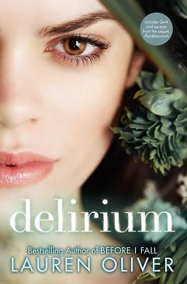 Delirium: The Special Edition (Delirium Trilogy) by Oliver, Lauren