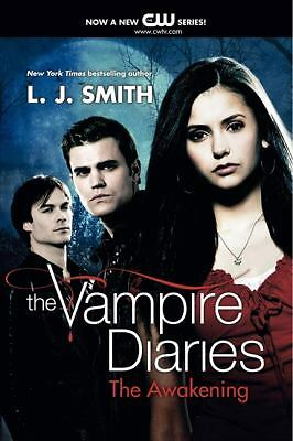 The Awakening (The Vampire Diaries, Vol. 1) by Smith, L. J.