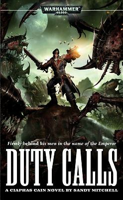 Duty Calls (Ciaphas Cain Novels), Mitchell, Sandy, Acceptable Book