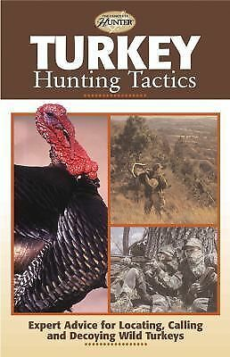 Turkey Hunting Tactics (The Complete Hunter) by Clancy, Gary, international, Th
