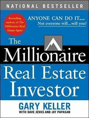 The Millionaire Real Estate Investor by Keller, Gary, Jenks, Dave, Papasan, Jay