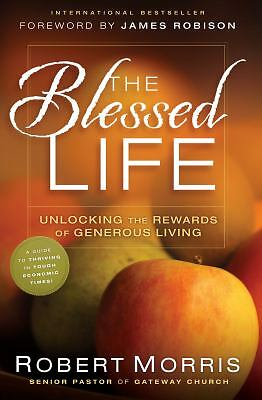 The Blessed Life:  The Simple Secret of Achieving Guaranteed Financial Results,