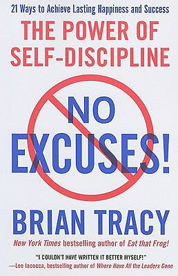 No Excuses!: The Power of Self-Discipline, Tracy, Brian, Good Book