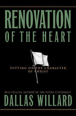Renovation of the Heart: Putting On the Character of Christ (Designed for Influ