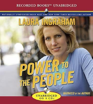 Power to the People by Laura Ingraham (2007, CD)