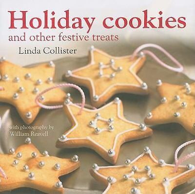 Holiday Cookies and Other Festive Treats by Collister, Linda