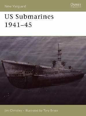 US Submarines 1941-45 (New Vanguard), Christley, Jim, Very Good Book