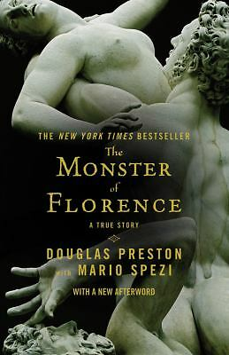 The Monster of Florence by Preston, Douglas