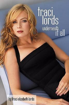 Traci Lords: Underneath It All, Traci Lords, Good Book