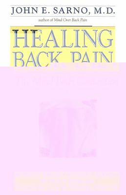 Healing Back Pain: The Mind-Body Connection by Sarno, John E.