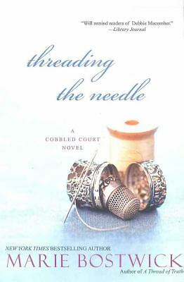 Threading the Needle (Cobbled Court), Bostwick, Marie, Good Book