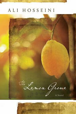 The Lemon Grove: A Novel by Hosseini, Ali