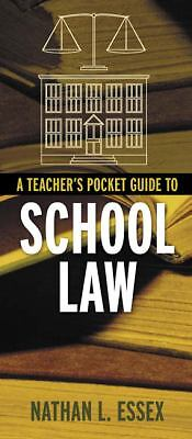A Teacher's Pocket Guide to School Law, Essex, Nathan L., Very Good Book