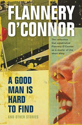 A Good Man Is Hard to Find and Other Stories, Flannery O'Connor, Acceptable Book