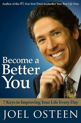 Become a Better You: 7 Keys to Improving Your Life Every Day, Joel Osteen, Good