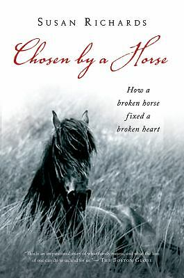 Chosen by a Horse by Richards, Susan