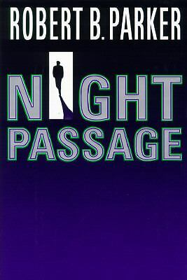 Night Passage by Parker, Robert B.
