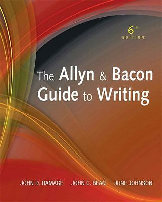 The Allyn & Bacon Guide to Writing (6th Edition), Johnson, June, Bean, John C.,