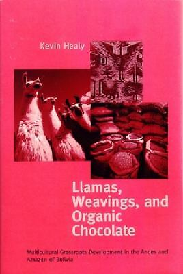 Llamas, Weavings, and Organic Chocolate: Multicultural Grassroots Development i