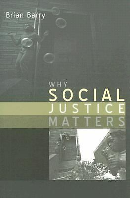 Why Social Justice Matters by Barry, Brian
