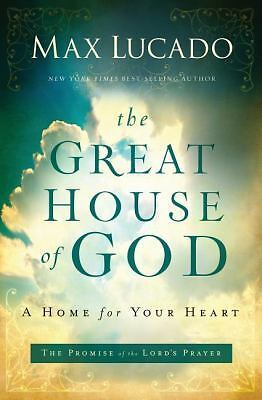 The Great House of God by Lucado, Max