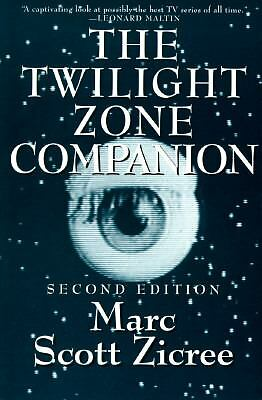 The Twilight Zone Companion by Zicree, Marc Scott