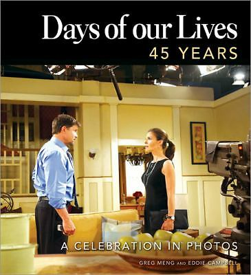 Days of our Lives 45 Years: A Celebration in Photos, Campbell, Eddie, Meng, Greg