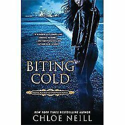 Biting Cold (Chicagoland Vampires) by Neill, Chloe