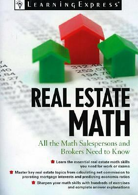 Real Estate Math: All the Math Salesperson, Brokers, and Appraisers Need to Know
