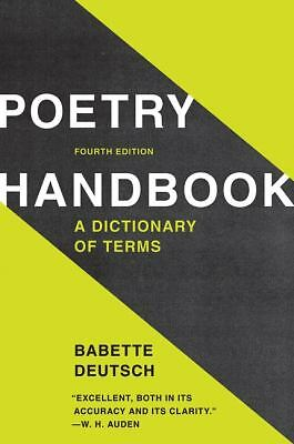Poetry Handbook: A Dictionary of Terms by Deutsch, Babette