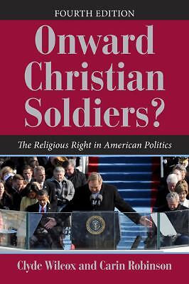 Onward Christian Soldiers?: The Religious Right in American Politics (Dilemmas