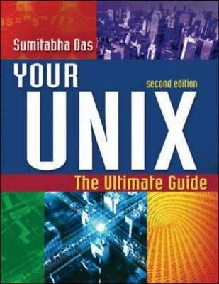 Your UNIX: The Ultimate Guide by Das, Sumitabha