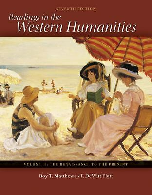 Readings in the Western Humanities Volume 2 by Matthews, Roy, Platt, DeWitt