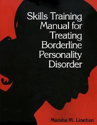 Skills Training Manual for Treating Borderline Personality Disorder by Marsha M