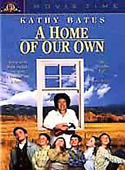 A Home of Our Own by Kathy Bates, Edward Furlong, Clarissa Lassig, Sarah Schaub