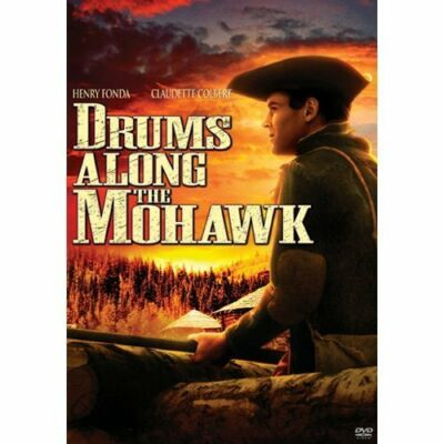Drums Along the Mohawk by Claudette Colbert, Henry Fonda, Edna May Oliver, Eddi