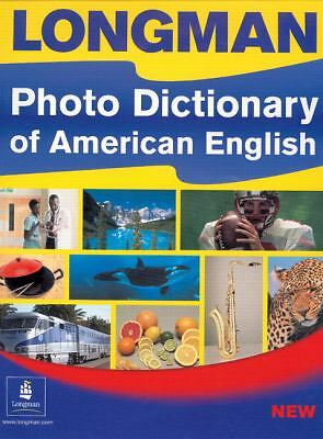 Longman Photo Dictionary of American English by Longman