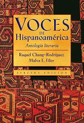 Voces de Hispanoamerica: Antologia literaria (Spanish Edition) by Raquel Chang-