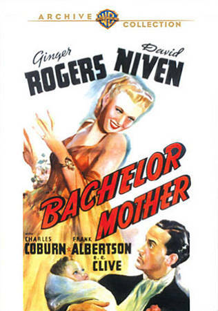 Bachelor Mother by Ginger Rogers, David Niven